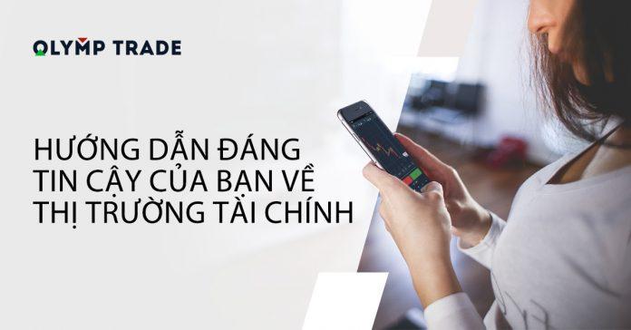 Hướng dẫn toàn tập cách kiếm tiền online với Olymp Trade dành cho người mới từ A - Z [Cập nhật 2019]