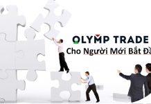 Lộ trình chi tiết nhất dành cho người mới bắt đầu chơi Olymp Trade. Đừng để mất oan vào nghìn USD rồi mới kịp nhận ra điều này