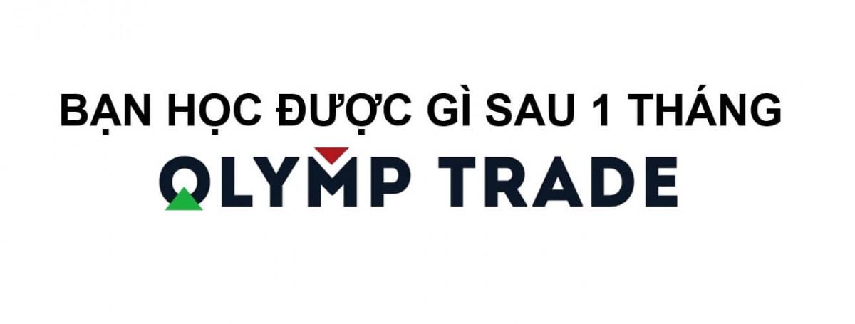 Kinh nghiệm chơi Olymp Trade sau 1 tháng