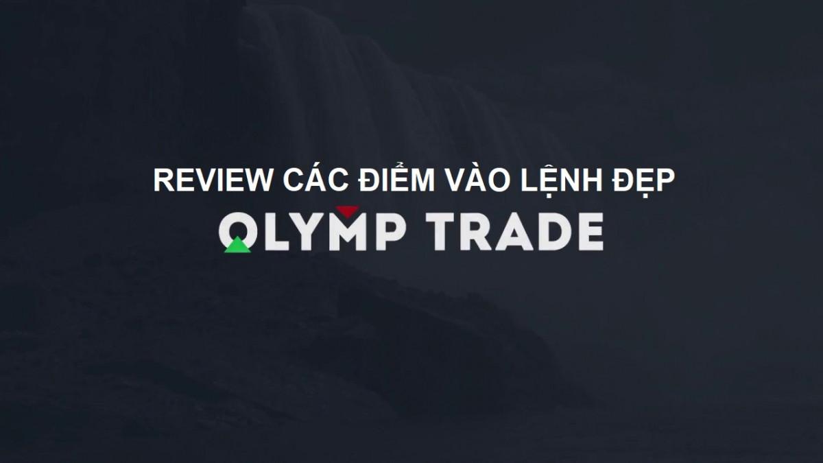 Review các điểm lệnh Olymp Trade sáng 16/10