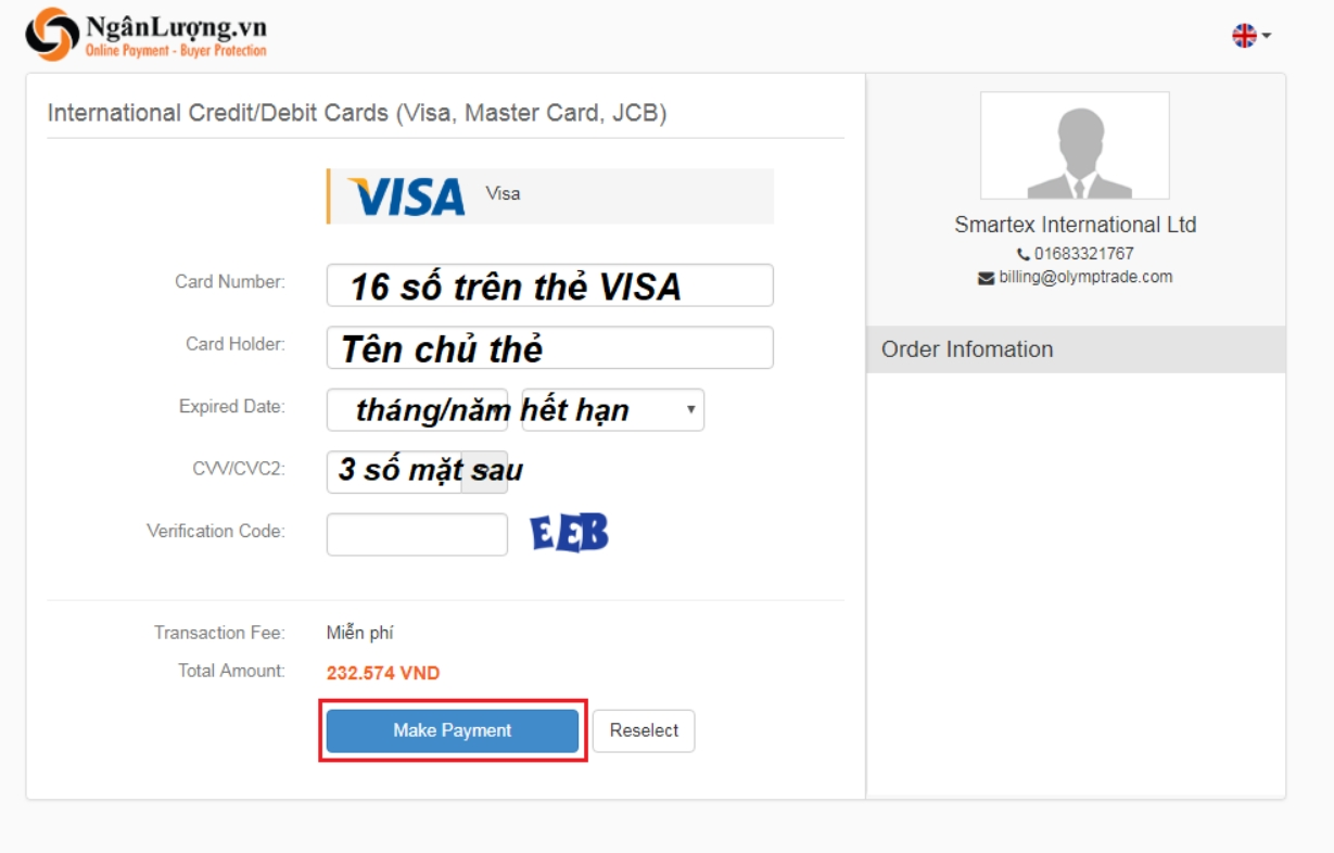 Điền đúng và đầy đủ các thông tin trên thẻ visa của bạn