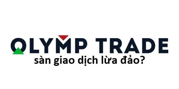 Sàn giao dịch Olymp Trade lừa đảo