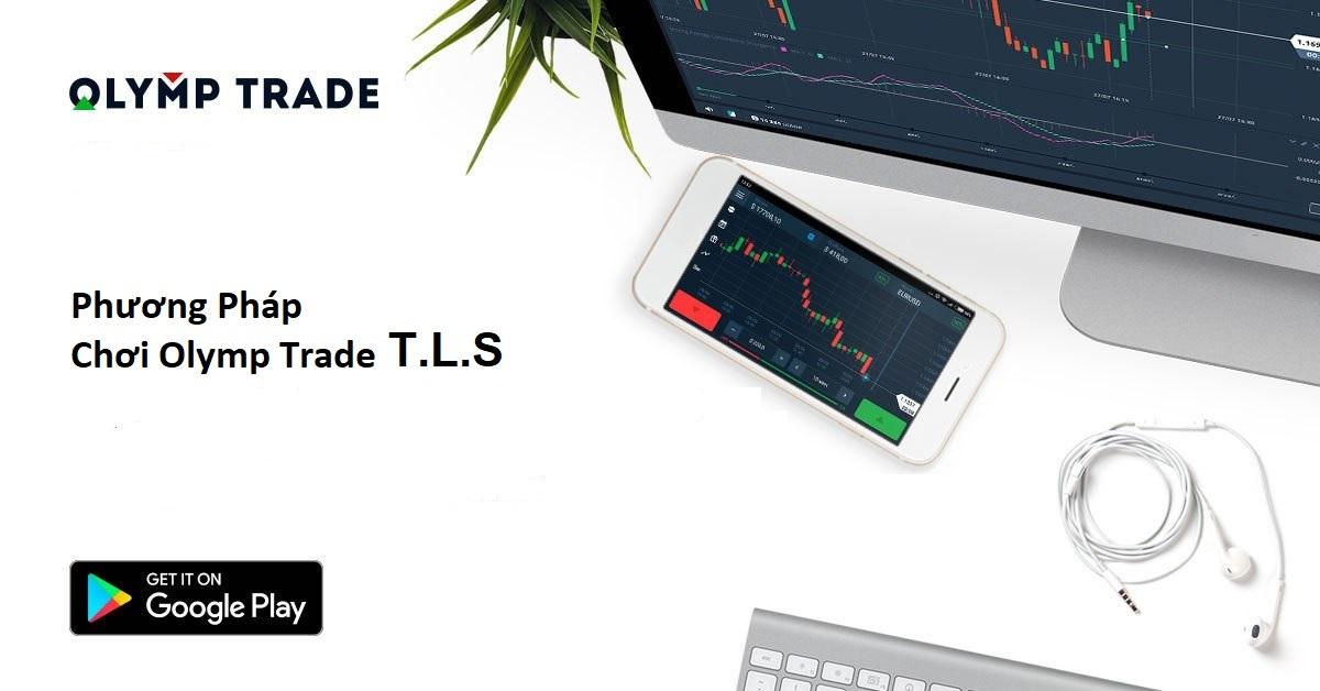 Phương pháp chơi Olymp Trade T.L.S