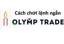 Review cách chơi lệnh ngắn tại Olymp Trade