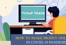 Cách Kiếm Tiền Online Tại Nhà Trong Dịch Bệnh Covid-19 Với Olymp Trade